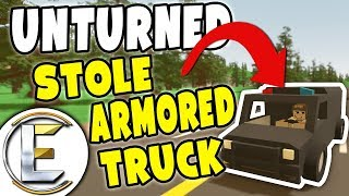 Stole Armored Truck - Unturned Roleplay Rags to Riches #67 (Stealing From The Swat)