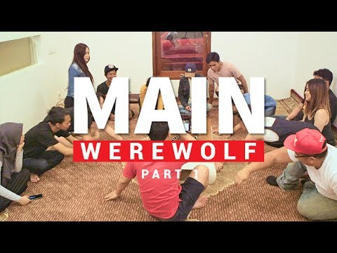 MAIN WEREWOLF BARENG YOUTUBERS! - 1