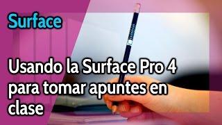 Surface Pro 4 y Surface Book: Guía para estudiantes. Cómo tomar apuntes en clase.