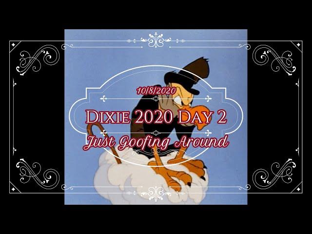 Dixie Idaho Day Two