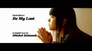 Be My Last [English Male Cover]