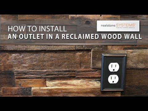 Reclaimed Wood outlet installation video 1