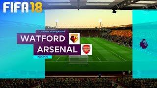 FIFA 18 - Watford vs. Arsenal @ Vicarage Road
