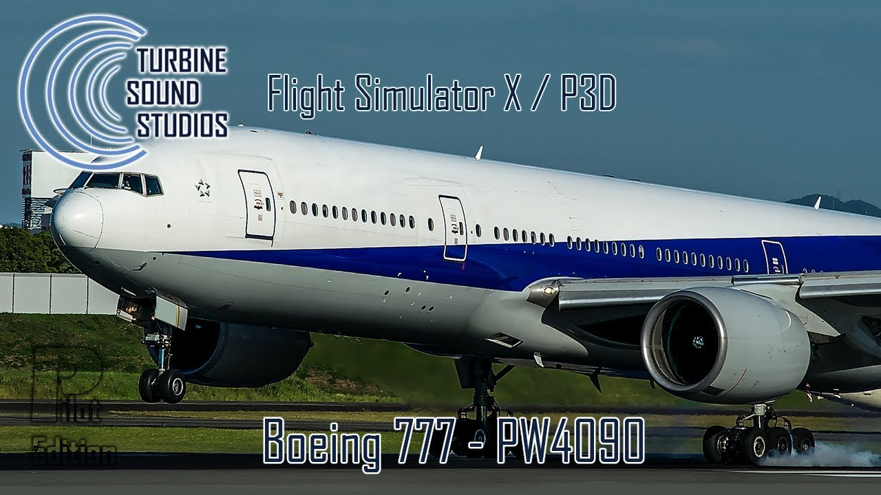 TSS Boeing 777 PW-4090 Pilot Edition Sound Package - Just Flight