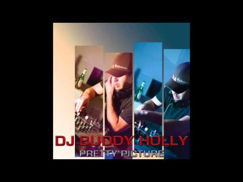 All of Heaven - DJ Buddy Holly (from the album Pretty Picture)