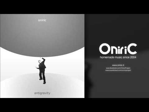 Oniric - Antigravity: 08 - At the center of the universe
