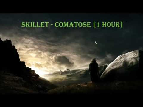 Skillet - Comatose [1 HOUR]