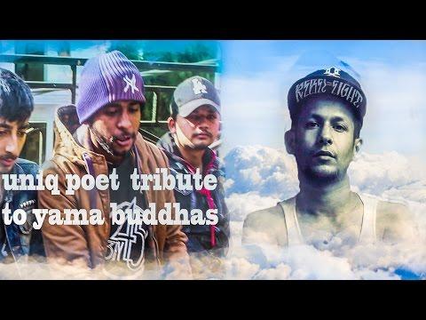 Yama Buddhas Death Tribute Uniq Poet  . |GoodEvilVlog|  (TRIBUITE VIDEO)