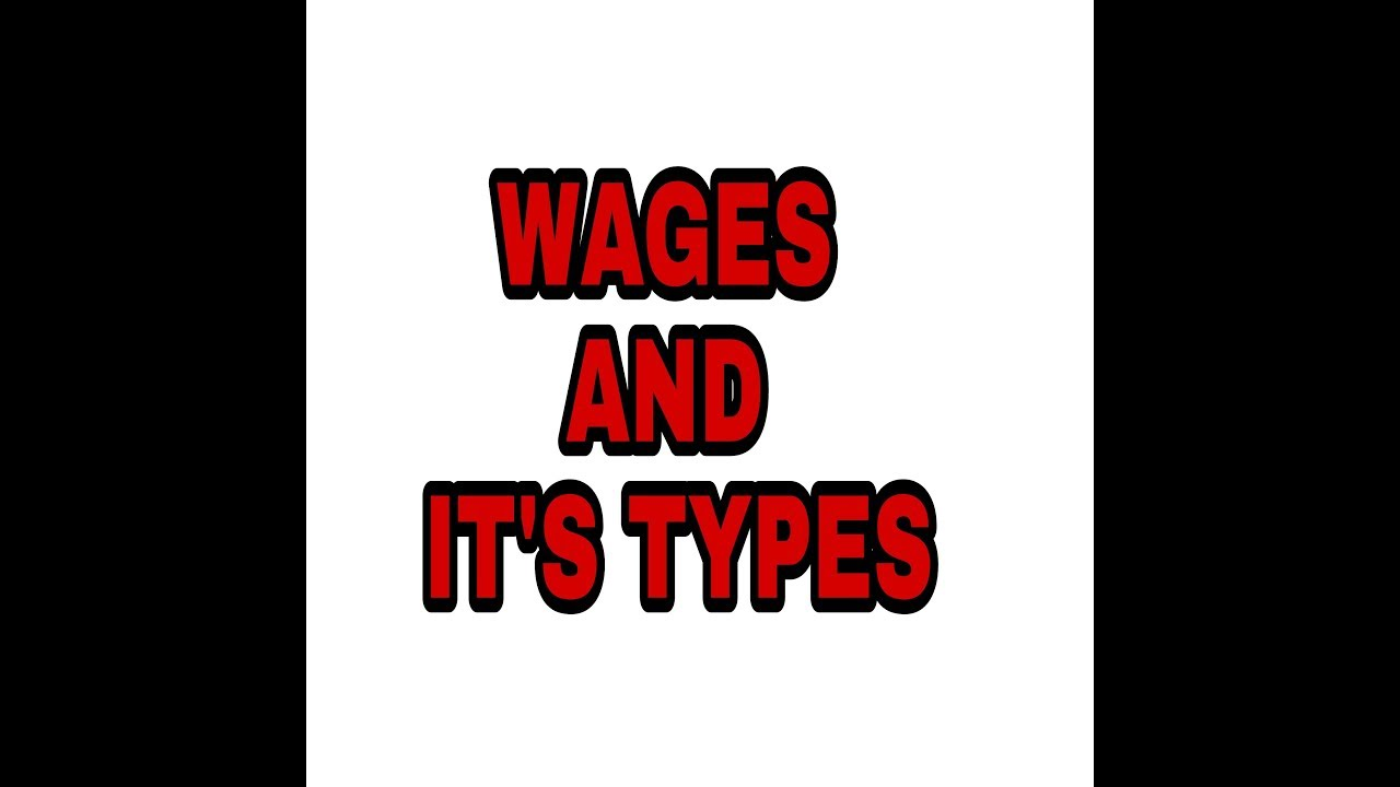 Download WAGES AND IT'S TYPES