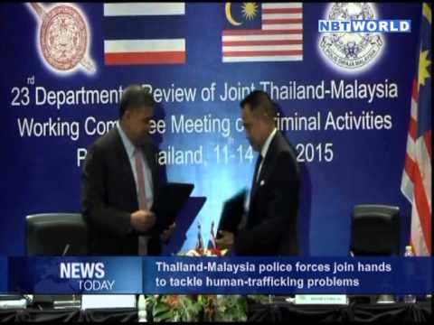 Thailand-Malaysia police forces join hands to tackle human-trafficking  problems