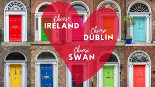 Choose Ireland, Choose Dublin, Choose Swan