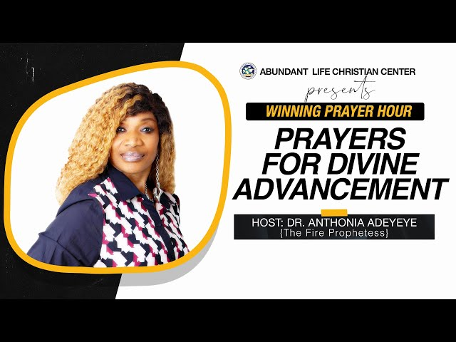 Prayers For Divine Advancement | Dr. Anthonia Adeyeye | ALCC Winners House