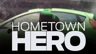 Hometown Hero?!