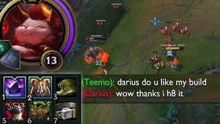 Teemo but he abuses his global taunt and builds full tank and oh god this is horrible this is cursed