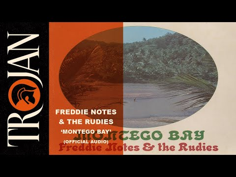 Freddie Notes & The Rudies - Montego Bay (Official Audio)