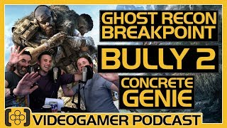 Ghost Recon Breakpoint Review, Bully 2's Cancellation, Concrete Genie Review - VideoGamer Podcast