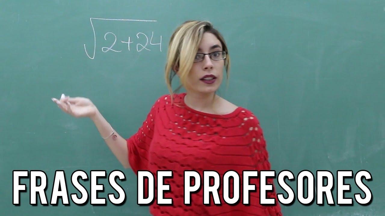 Frases Tipicas De Los Profesores Lyna Vlogs