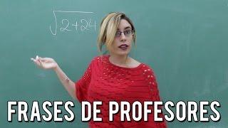 FRASES TIPICAS DE LOS PROFESORES | Lyna Vlogs