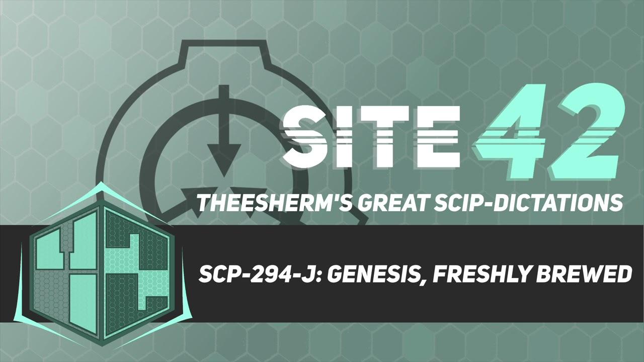 SCP-294-J: Genesis, Freshly Brewed