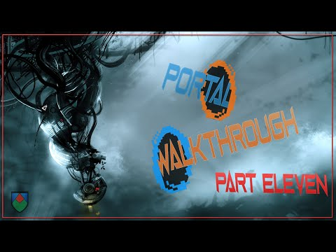 Portal walkthrough - Chapter: 11 Test chamber 19 and credits
