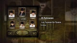 El Polimenso - Los Tucanes De Tijuana [Audio Oficial]
