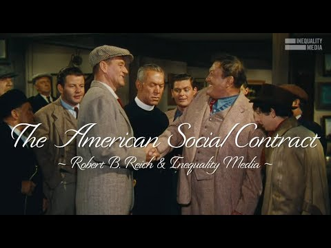 Robert Reich: The American Social Contract