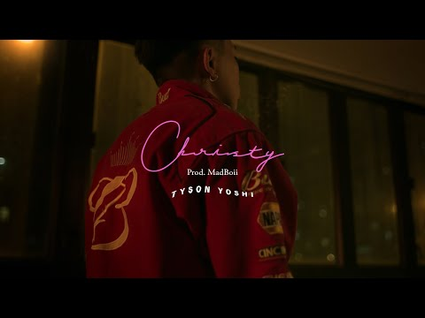 TYSON YOSHI - Christy (Official Music Video)
