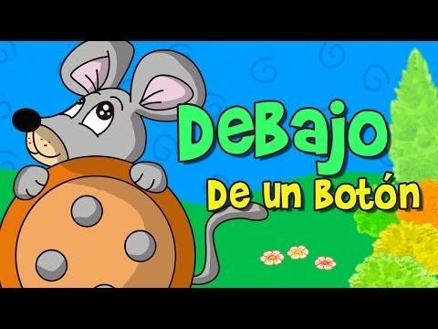 Debajo de un Botón (Canción infantil)