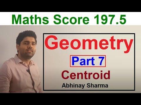 Geometry Part 7 - Centroid 2 By Abhinay Sharma (Abhinay Maths)