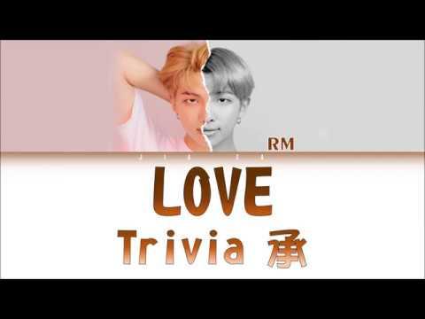 "BTS RM ""Trivia 承: Love"" (Sub Indo) Lirik {Color Coded-Rom-Ind}"