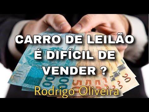 CARRO DE LEILÃO É DIFÍCIL DE VENDER? Rodrigo Oira