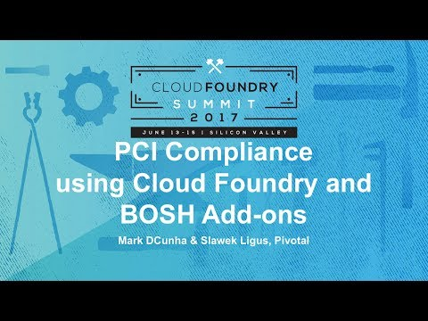 PCI Compliance using Cloud Foundry and BOSH Add-ons