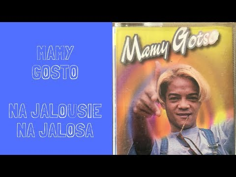 Mamy Gotso -na jalousie na jalosa