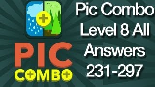 Pic Combo Level 8 All Answers 231-297