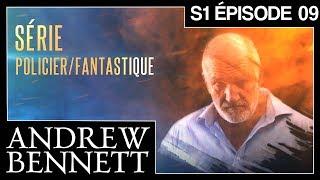 ANDREW BENNETT - S1 EPISODE 09