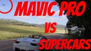 DJI Mavic Pro Vs Ferrari 458 Spyder Vs Porsche GT3 – Drone Vs. Supercars comparison & Speed Test