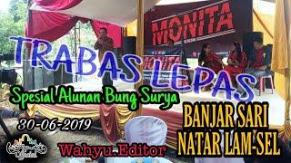 Download MONITA REBORN Arr Bung Surya Live Banjarsari - Natar 30 Juni 2019 Mp3