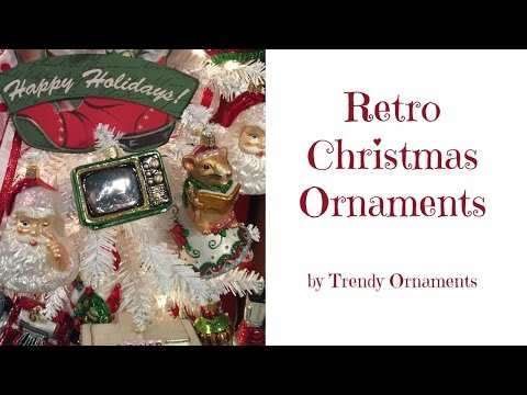2017 Retro Christmas Ornaments at Trendy Ornaments