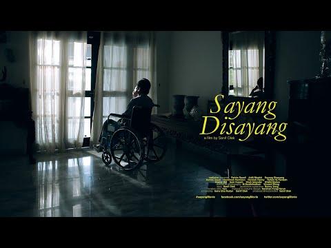 SAYANG DISAYANG [film trailer 2]