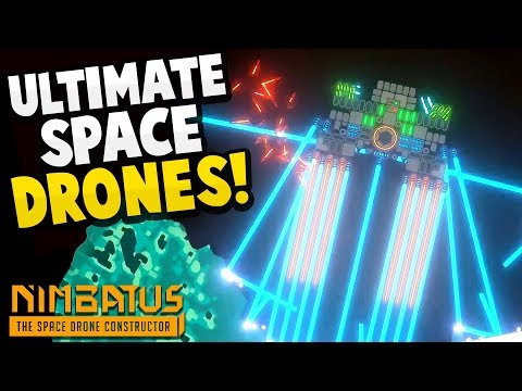 THE ULTIMATE SPACE DRONE BUILDER! - Explore an Entire Galaxy! - Nimbatus Gameplay