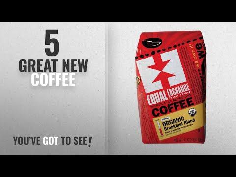 Top 10 Equal Exchange Coffee [2018]: Equal Exchange Organic Coffee, Breakfast Blend, Ground,