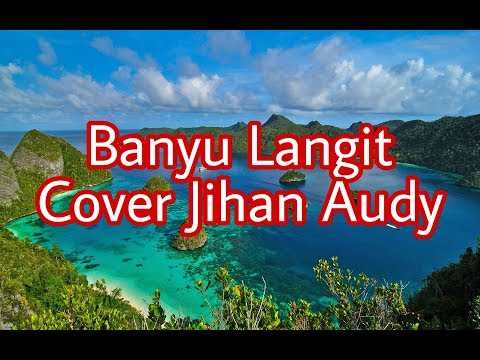 banyu-langit-jihan-audy-new-palapa-terbaru-(terjemahan-bhsa-indonesia-)