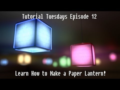 Tutorial Tuesdays Episode 12: Make a Paper Lantern Scene!