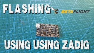 Flashing Betaflight on SP Racing F3 EVO for brushed motors with Zadig