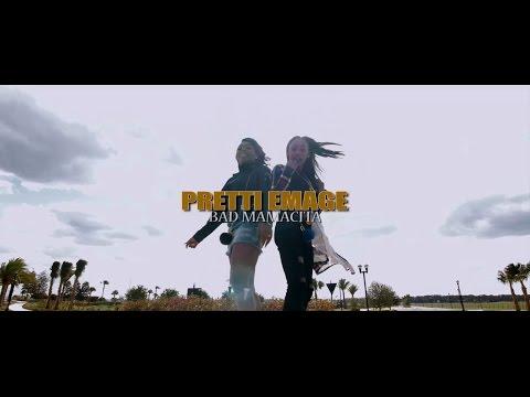 Pretti Emage - Bad Mamacita (OFFICIAL) Music Video HD