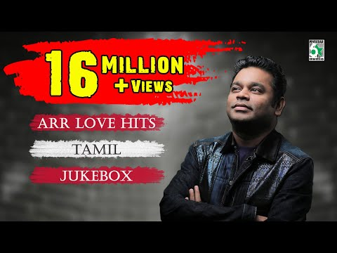 A R Rahman  Top 10 Love Hit songs  Tamil Movie Audio Jukebox