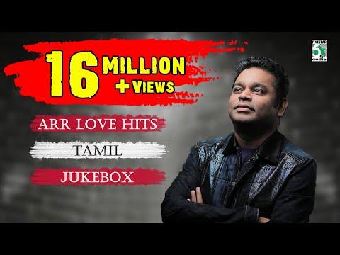 download A. R. Rahman Top 10 Love Hit songs | Tamil Movie Audio Jukebox