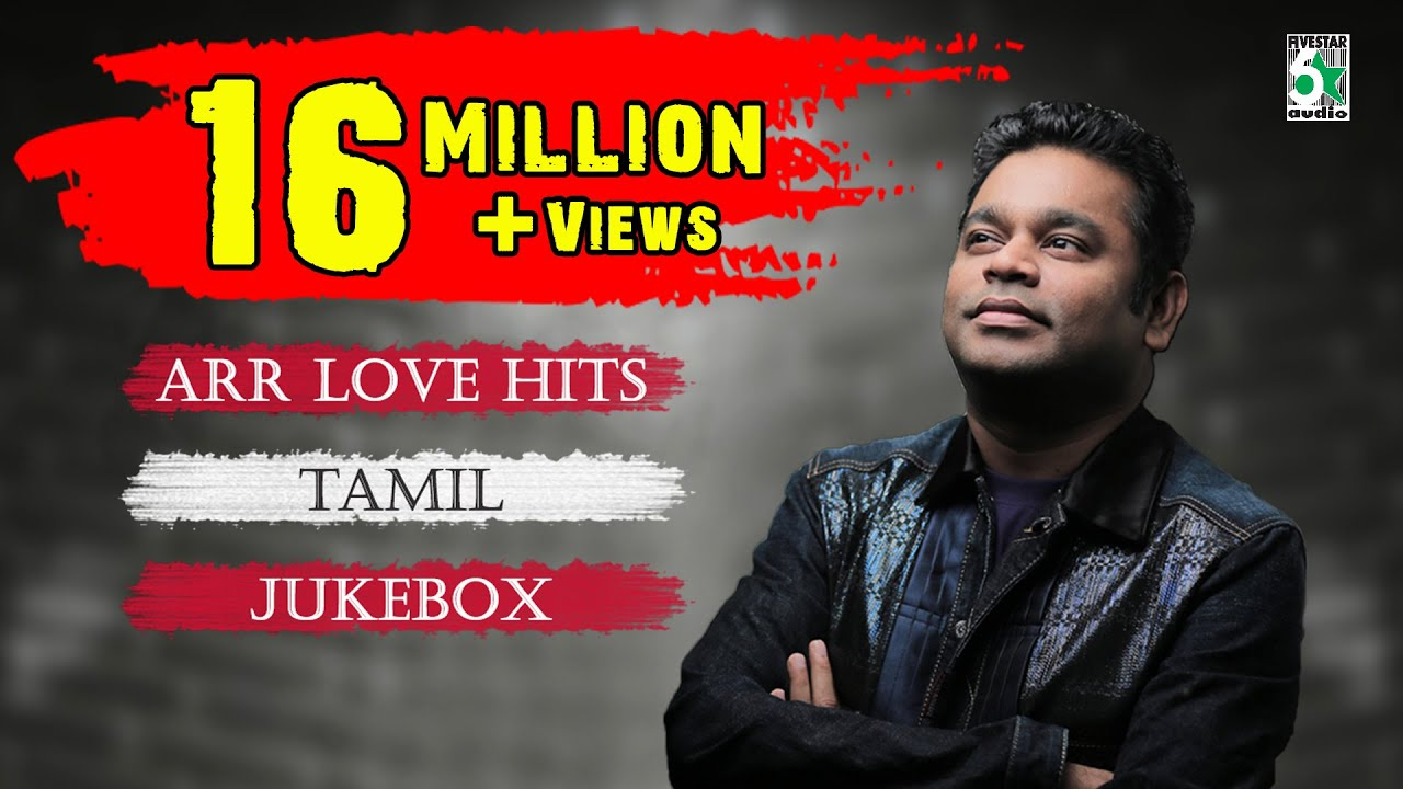 A. R. Rahman Top 10 Love Hit Songs