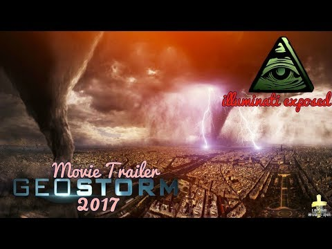 GEOSTORM - OFFICIAL TRAILER 2017 Weapon Weather Haarp Geoengineering Illuminati Exposed