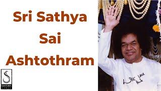 Sri Sathya Sai Ashtothram | Saintunes